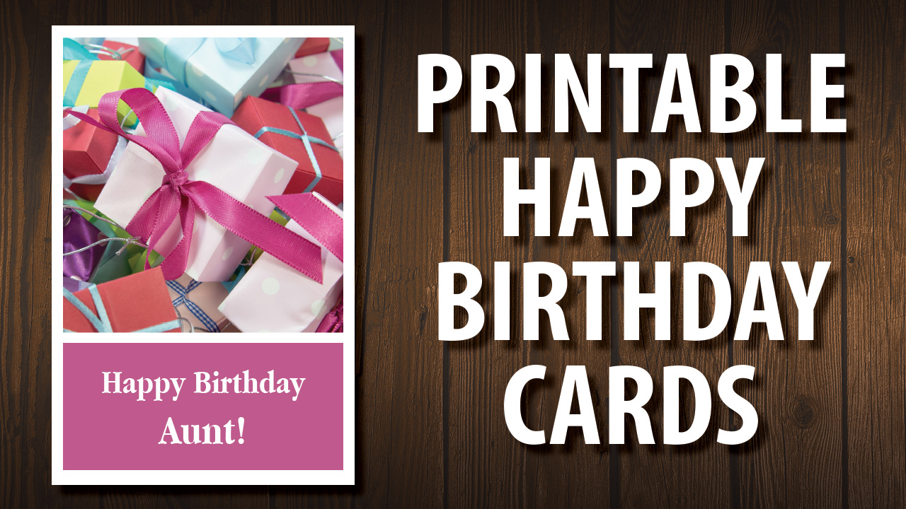 For Your Aunt - Free Printable Happy Birthday Cards